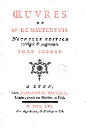 Œuvres de Mr de Maupertuis: Volume2