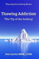 Thawing Addiction PDF