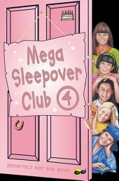 Mega Sleepover 4 (The Sleepover Club)