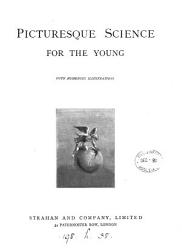Picturesque science  for the young PDF