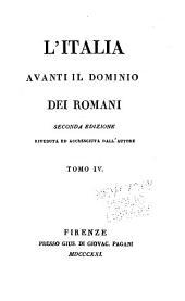 L'Italia avanti il dominio dei Romani: Volume 4