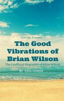 The Good Vibrations of Brian Wilson PDF