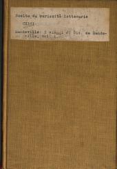 I viaggi di Gio. da Mandavilla: volgarizzamento antico toscano ora ridotto a buona lezione coll'aiuoto di due testi a penna, Volume 1