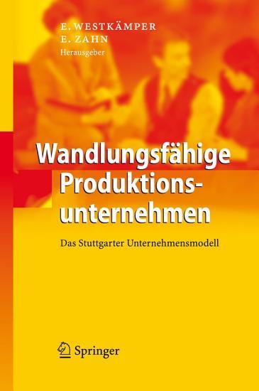 Wandlungsf  hige Produktionsunternehmen PDF
