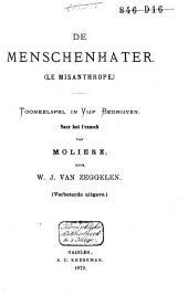 De Menschenhater ( Le Misanthrope): tooneelspel in vijf bedrijven
