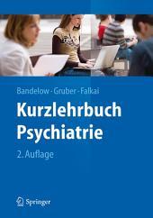 Kurzlehrbuch Psychiatrie: Ausgabe 2
