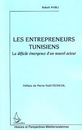 Les entrepreneurs tunisiens: La difficile émergence d'un nouvel acteur