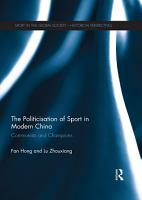 The Politicisation of Sport in Modern China PDF