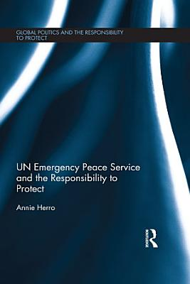 UN Emergency Peace Service and the Responsibility to Protect