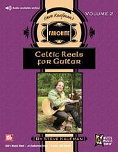 Steve Kaufman's Favorite Celtic Reels for Guitar, Volume 2