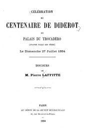 Célébration du centenaire de Diderot au Palais du Trocadéro (grand salle des fêtes) le dimanche 27 juillet, 1884: discours