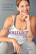 Grow Younger Daily