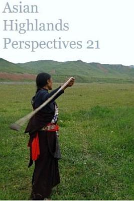 ASIAN HIGHLANDS PERSPECTIVES 21  Collected Essays