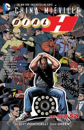 Dial H Vol. 2: Exchange (The New 52): Volume 2, Issues 7-15