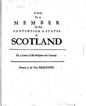 A Letter to a Member of the Convention of States in Scotland
