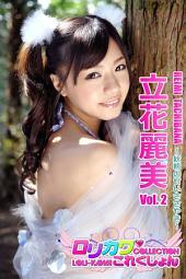 【ロリカワこれくしょん】立花麗美vol.2: 妖精の甘いささやき
