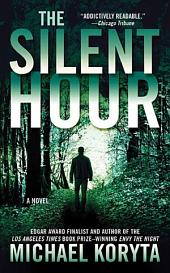 The Silent Hour: A Novel