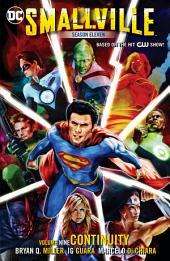 Smallville Season Eleven Vol. 9: Continuity