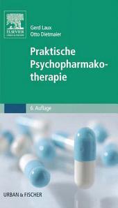 Praktische Psychopharmakotherapie: Ausgabe 6