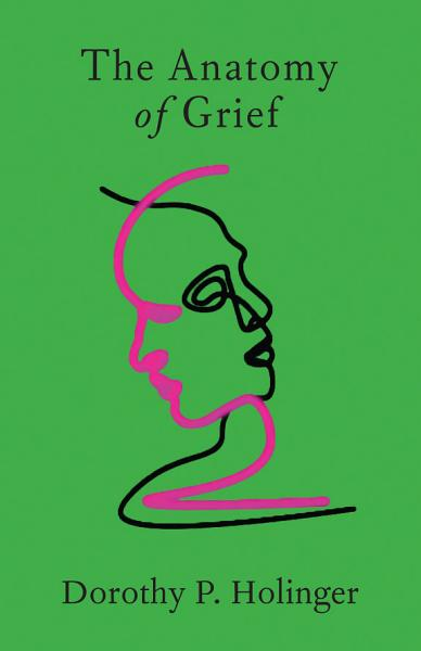 Download The Anatomy of Grief Book