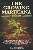 The Growing Marijuana Handbook