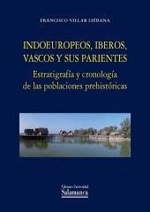 Indoeuropeos, iberos, vascos y otros parientes