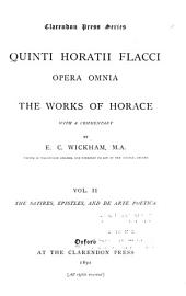 Quinti Horatii Flacci opera omnia: The satires, epistles and De arte poetica. 1891