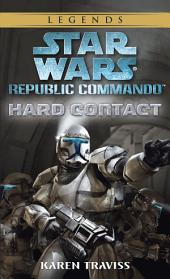 Hard Contact: Star Wars Legends (Republic Commando)