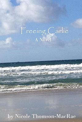 Freeing Carlie