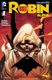 Robin Rises: Alpha (2015-) #1