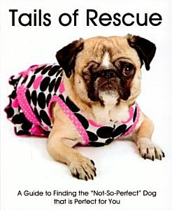 Tails of rescue