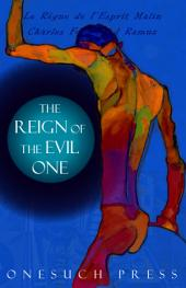 The Reign of the Evil One