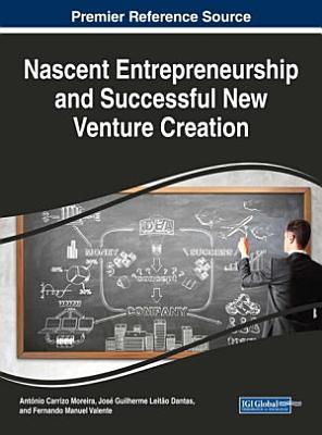 Nascent Entrepreneurship and Successful New Venture Creation