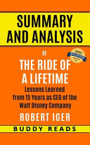 Summary and Analyis of The Ride of a Lifetime by Robert Iger