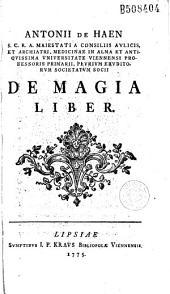 Antonii de Haen... De Magia liber