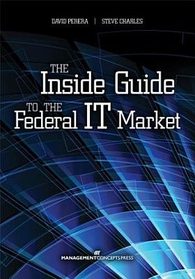 The Inside Guide to the Federal IT Market PDF