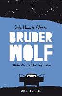 Bruder Wolf PDF