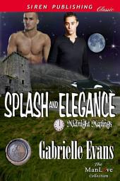 Splash and Elegance [Midnight Matings]