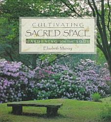 Cultivating Sacred Space Book PDF