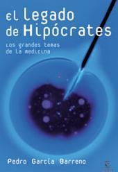 El legado de Hipócrates: Los grandes temas de la medicina