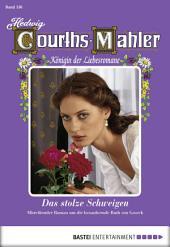 Hedwig Courths-Mahler - Folge 156: Das stolze Schweigen