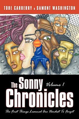 The Sonny Chronicles Volume I