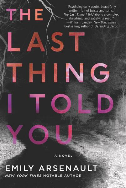 Download The Last Thing I Told You Book