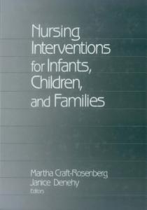 Nursing Interventions for Infants  Children  and Families