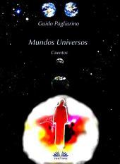 Mundos Universos - Cuentos: Cuentos