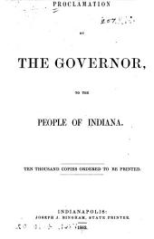 Proclamation by the Governor, to the People of Indiana