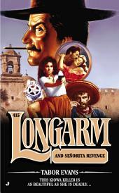 Longarm 415: Longarm and Senorita Revenge