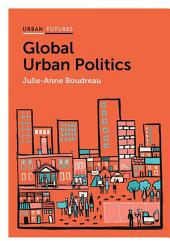Global Urban Politics: Informalization of the State