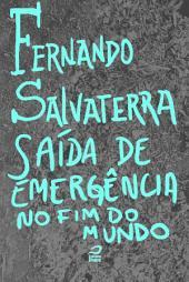 Saída de Emergência no Fim do Mundo