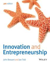 Innovation and Entrepreneurship: Edition 3